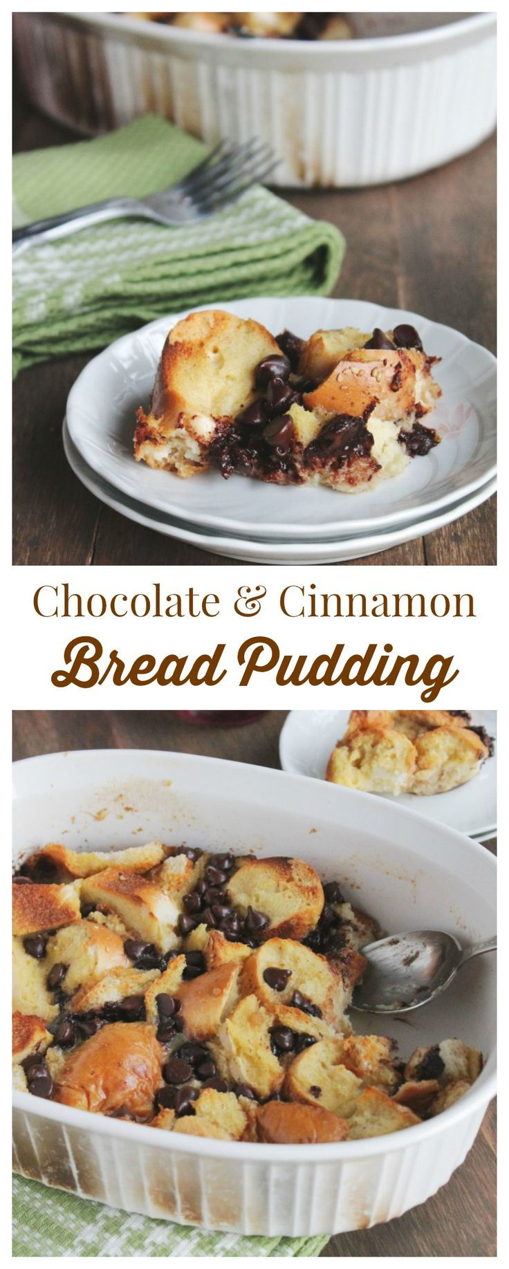 Chocolate Cinnamon Bread Pudding | My family loves this decadent bread ...