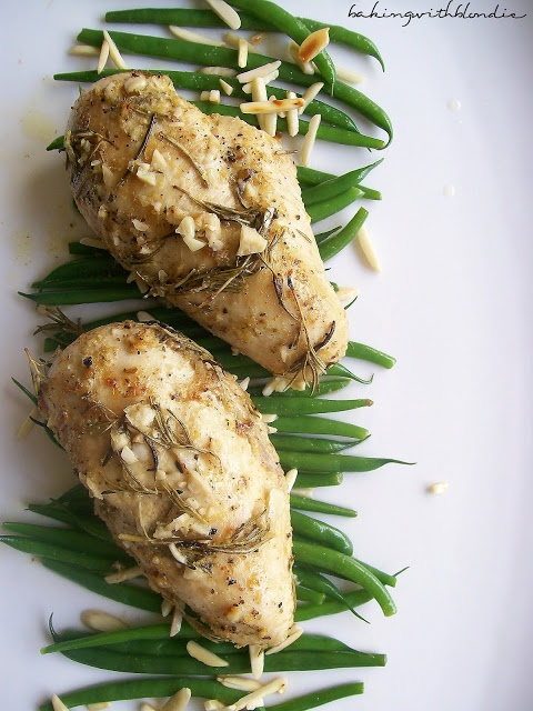 ... Chicken with Rosemary and Lemon + Green Beans with Toasted Almonds