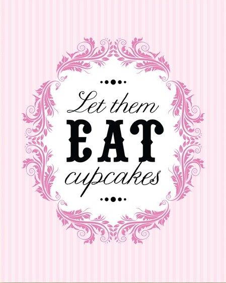 Let them eat cupcakes!