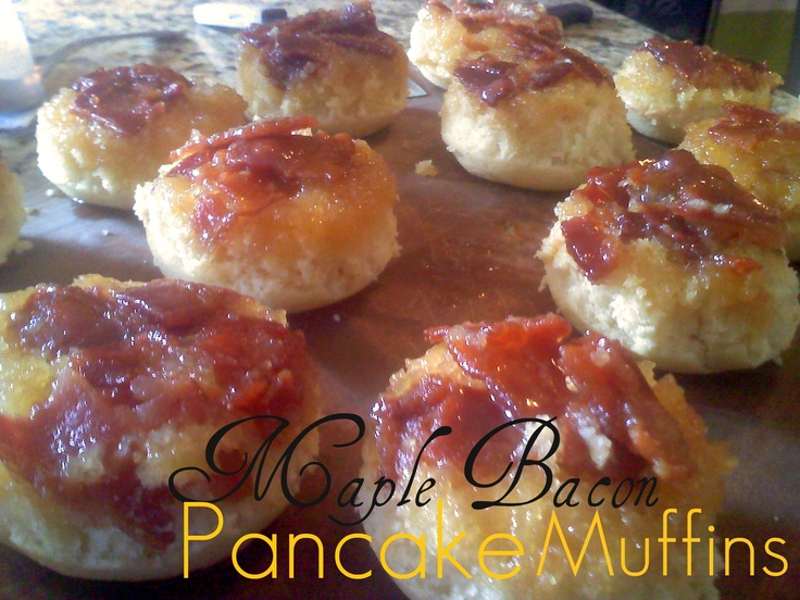 Maple Bacon Pancake Muffins - The second time I made these I added ...