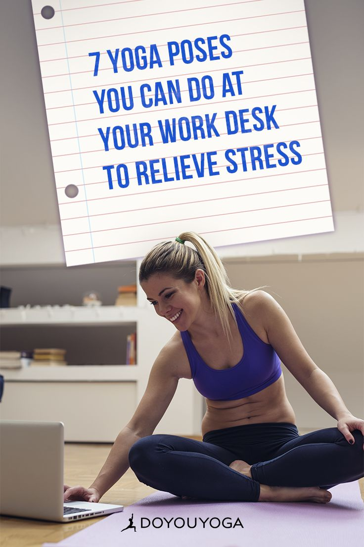 Desk Stretches: 7 Yoga Moves You Can Do at the Office