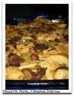 Bread Turkey Stuffing with Sausage, Pecans, and Pancetta or Bacon