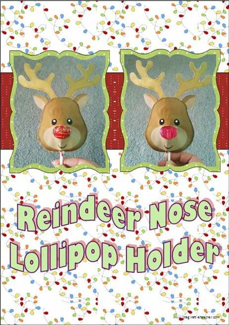 FREE Reindeer Nose Lollipop Holder - A cute reindeer holder to cut out ...