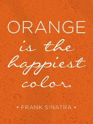 orange is the happiest colour