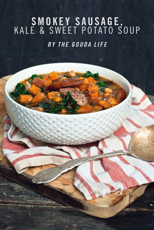 ... Sausage, Kale & Sweet Potato Soup - *SPONSORED*] - THE GOUDA LIFE