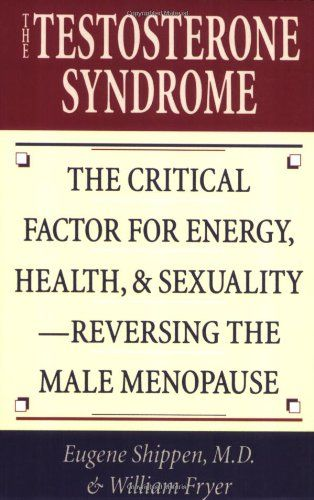 The Testosterone Syndrome: The Critical Factor for Energy, Health, and Sexuality--Reversing the Male Menopause - Testosterone therapy can improve the overall health and feeling of well-being of aging men, improving sex drive, mental functions, and energy levels and reducing the risk of cardiovascular disease.--Library Journal $8.64