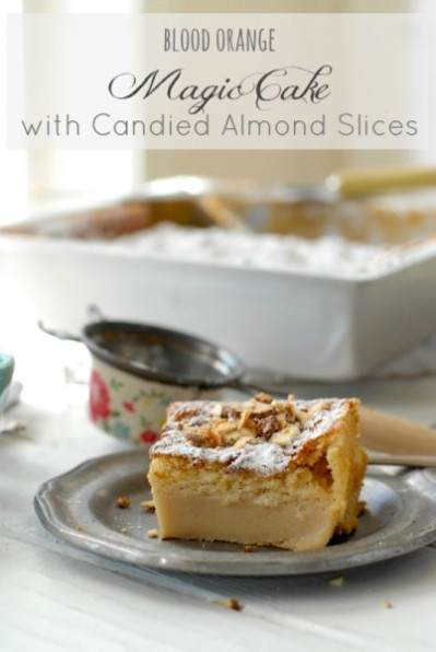 Gluten-Free} Blood Orange Magic Cake with Candied Almond Slices ...