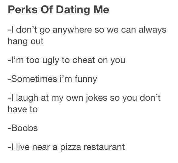 Perks of dating me   We Heart It   dating, funny, and tumblr post