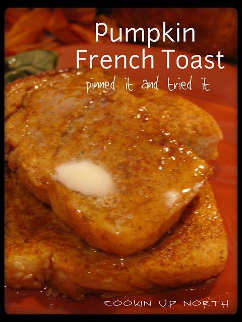 Pumpkin French Toast | Yummy in my Tummy | Pinterest