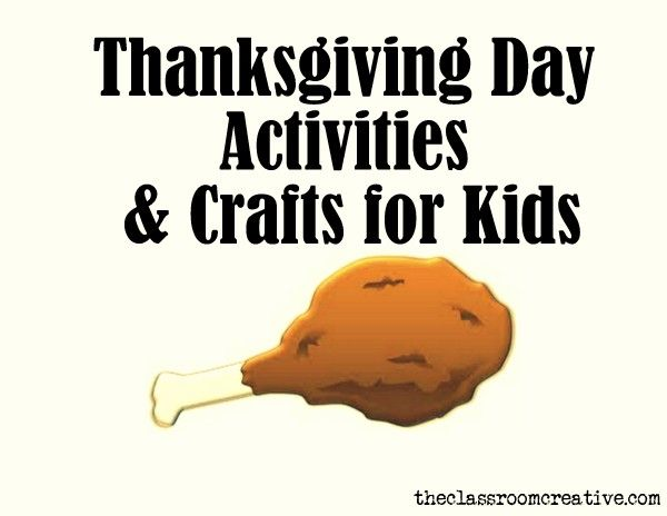 Thanksgiving Day Activities and Crafts for Kids