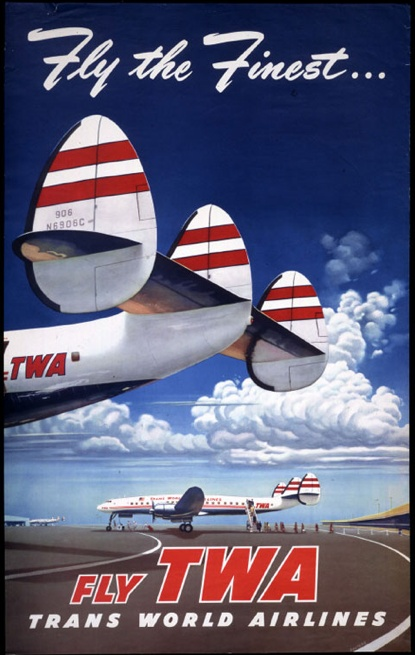 Fly the Finest - TWA Constellations