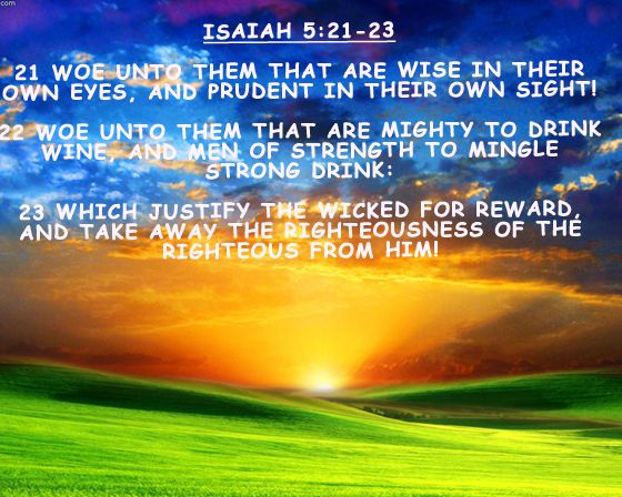 Image result for Isaiah 5:21