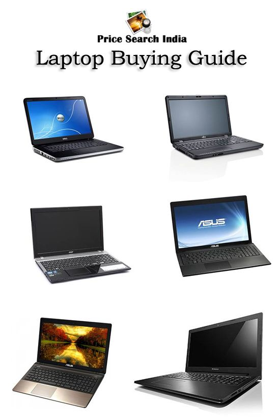 Laptop buying guide you can buy best laptop under your price range