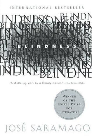 """Blindness is the story of an unexplained mass epidemic of blindness afflicting nearly everyone in an unnamed city, and the social breakdown that swiftly follows. The novel follows the misfortunes of a handful of characters who are among the first to be stricken and centers on """"the doctor's wife,"""" her husband, several of his patients, and assorted others, thrown together"""