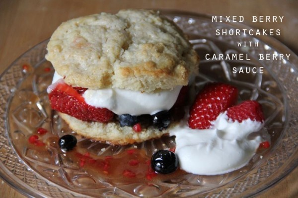 mixed berry shortcakes with caramel berry sauce + whipped cream # ...