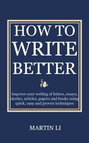 how to write a better essays bryan greetham