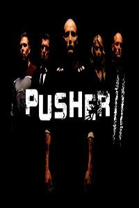 Pusher II: With Blood on My Hands - Rotten Tomatoes | Time to Kick