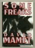 Some Freaks, by David Mamet
