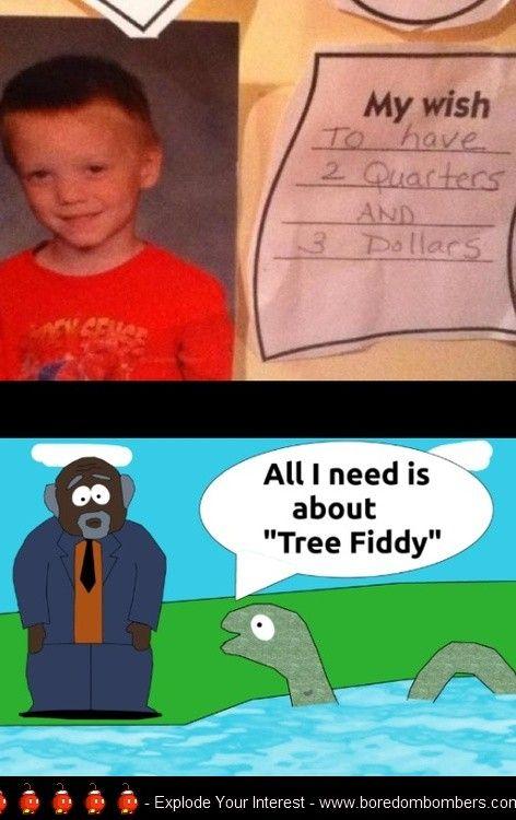 I Need Tree Fiddy   Funny Ass Memes   Pinterest