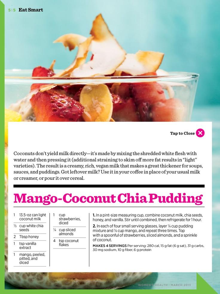 Mango-coconut chia pudding. Woman's health magazine