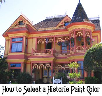 How To Select A Historic Paint Color For The Exterior Of Your Home