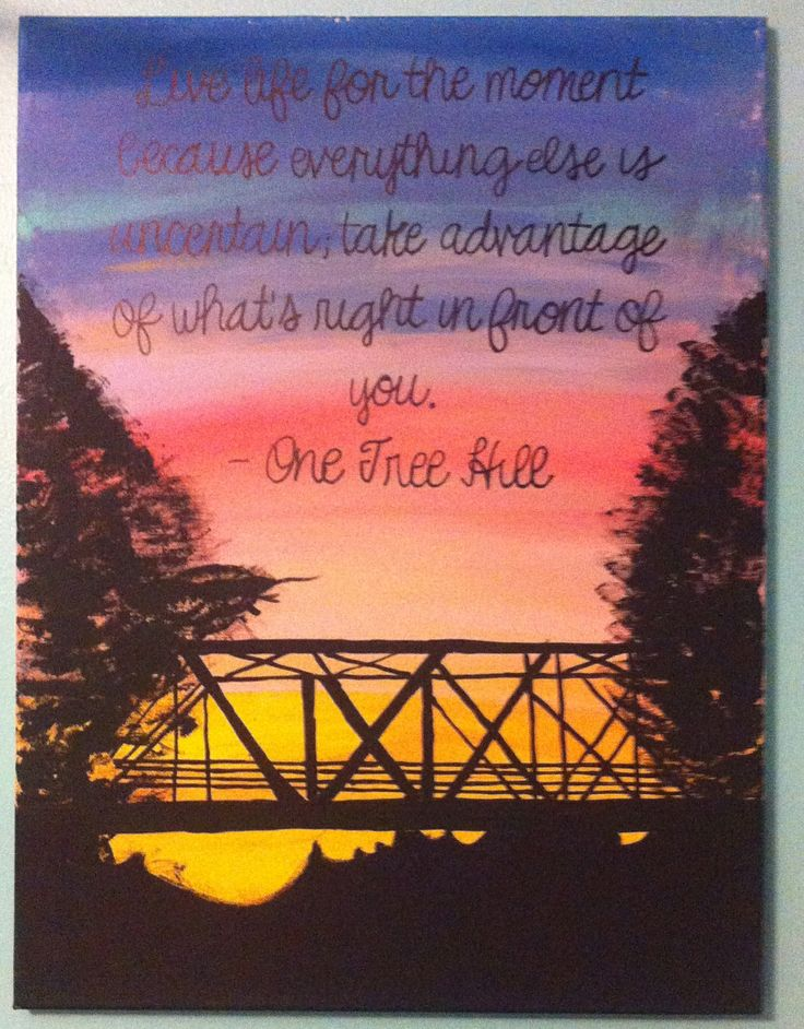 One Tree Hill I Love You Quotes : Another One Tree Hill canvas Crafts Pinterest