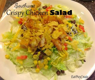 Meal Plan Monday - including My Southwest Crispy Chicken Salad Recipe!