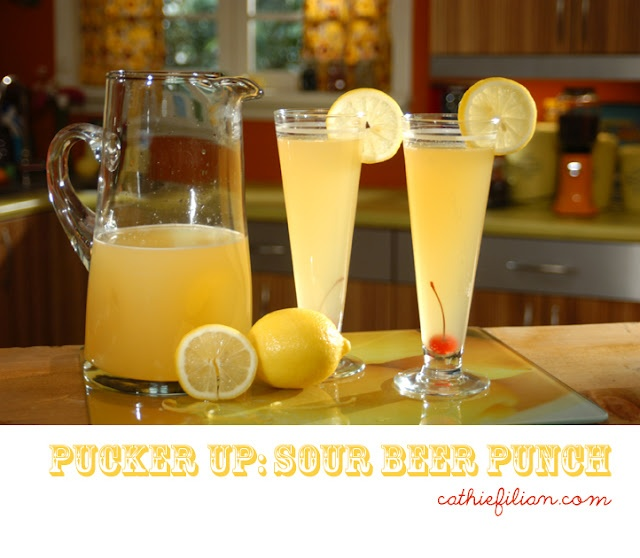 ... {Cathie and Steve like to make things.}: Mix it: Sour Beer Punch