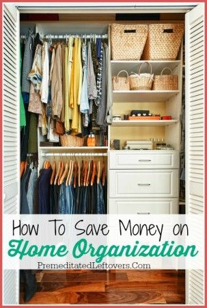 How to Save Money on Home Organization