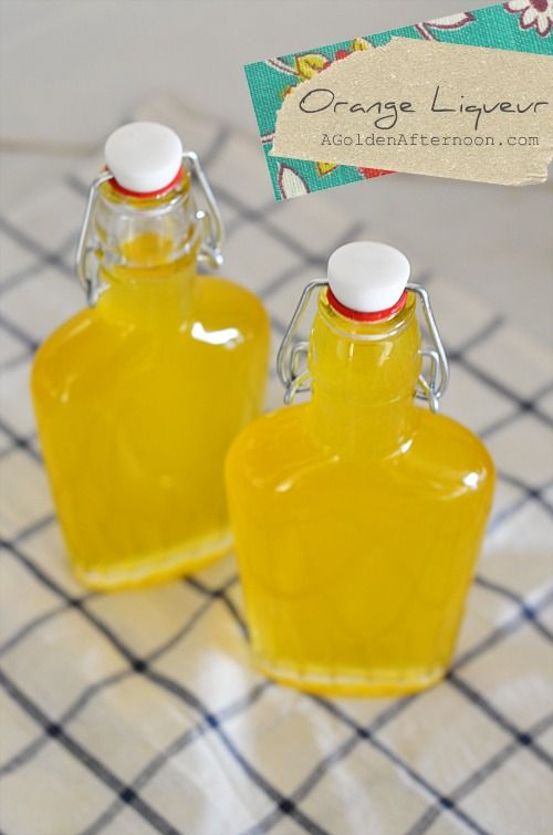 homemade orange liqueur | Liquor | Pinterest