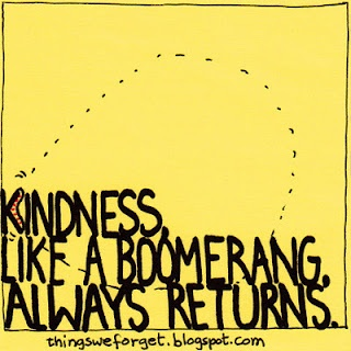 Kindness returns