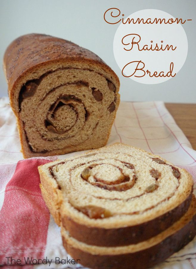 Cinnamon-Raisin Bread | So good, but so bad | Pinterest