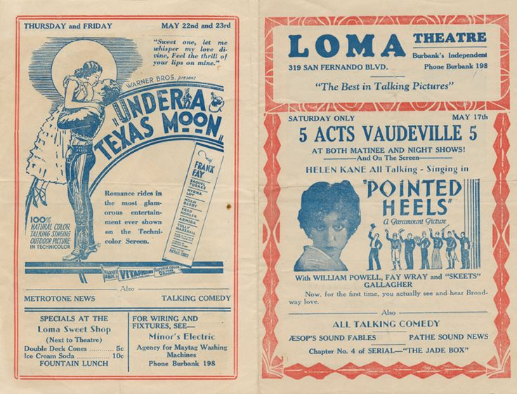 """Loma Theatre Program advertising shows for May 17th through May 23rd, 1930. Shows include: """"Pointed Heels"""" Hell Harbor"""" The Light of Western Stars"""" and """"Under a Texas Moon.""""  Burbank Historical Society. San Fernando Valley History Digital Library."""
