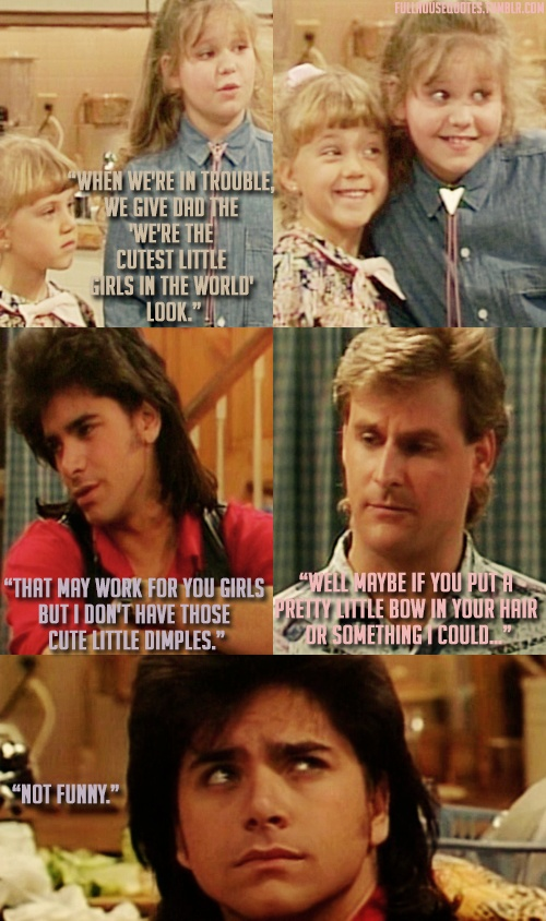 Full house quotes quotesgram for Fully house