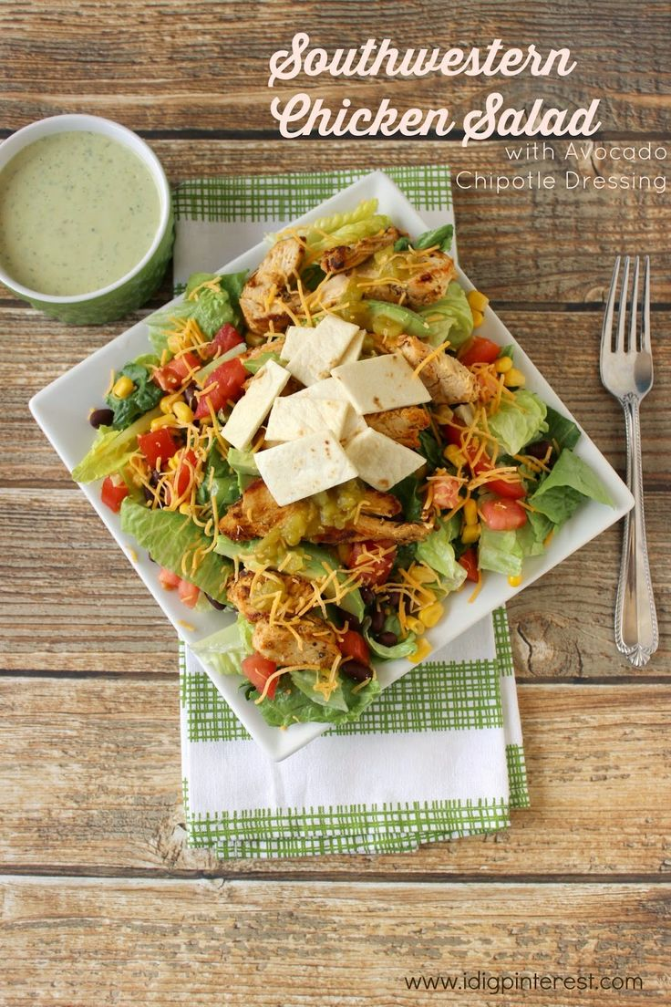 ... & Southwestern Chicken Salad with Avocado Chipotle Dressing