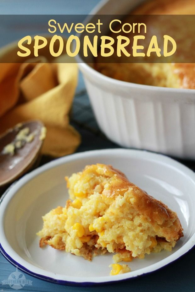 Sweet Corn Spoonbread | Recipe