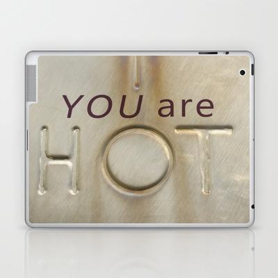 You re hot laptop ipad skin by irène sneddon 25 00