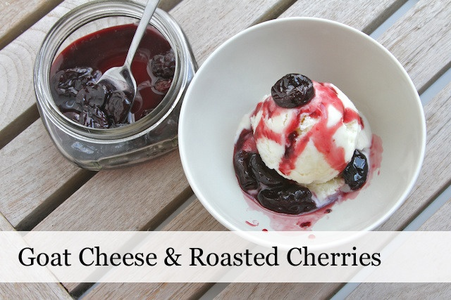 Goat Cheese Ice Cream With Roasted Red Cherries Recipe — Dishmaps