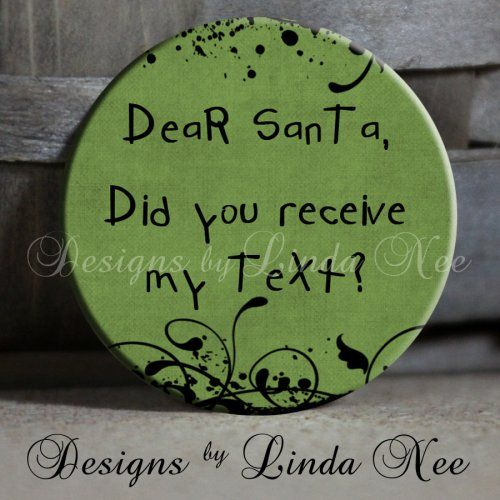 Exclusive to my shop dear santa did you receive my text on green