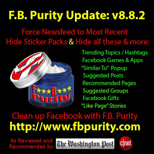 FB Purity v8.8.2 - New and Improved - Clean Up and Customize Facebook