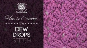 Crochet Stitch Reference : How to Crochet the Dew Drop Stitch Crochet Reference, Stitches and ...
