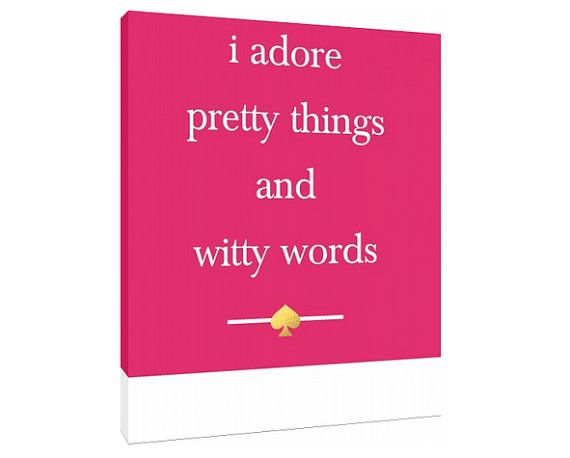 I Adore Pretty Things And Witty Words I Adore Pretty Things ...