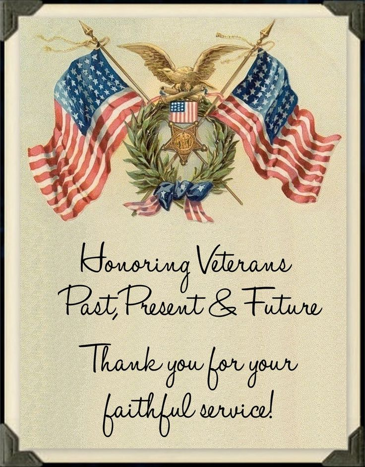 Honoring Veterans, Past, Present and Future!  Thanks you for your faithful service!