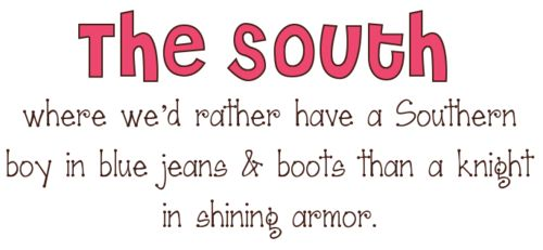 What every southern girl wants ;)
