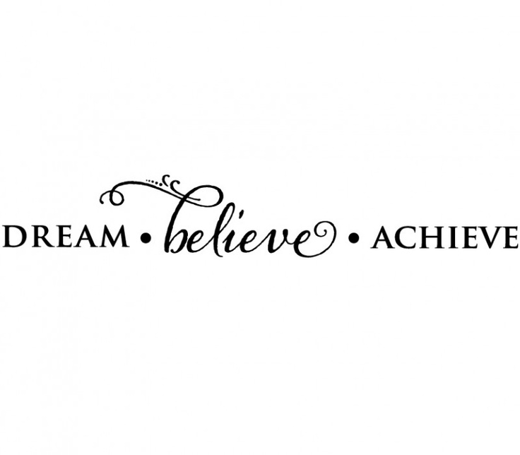 dream believe achieve wall decal. Black Bedroom Furniture Sets. Home Design Ideas