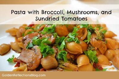 Easy Pasta Recipes: Pasta with Mushrooms, Broccoli and Sundried Tomat ...