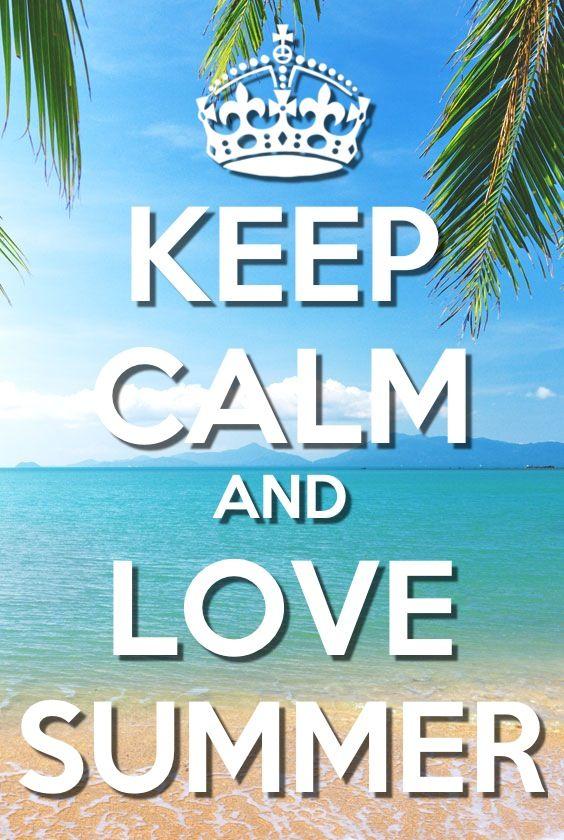 Keep calm and love summer  The beach  Pinterest