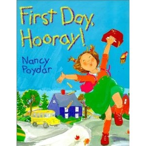 Book, First Day, Hooray! by Nancy Poydar