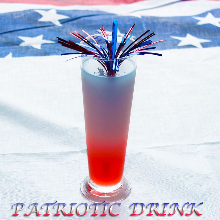 Patriotic Drink | 4th of July | Pinterest