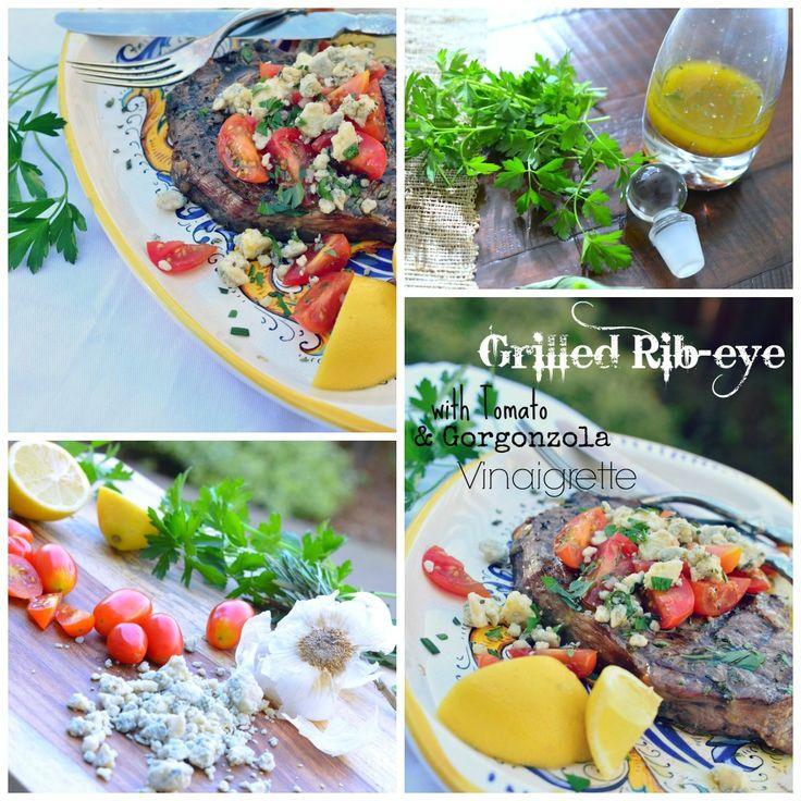 Grilled Rib-Eye With Tomato Gorgonzola Vinaigrette Karista's Kitchen ...